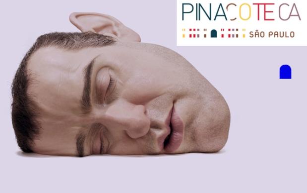 Trabalhos de Ron Mueck e abertura do site da Pinacoteca.