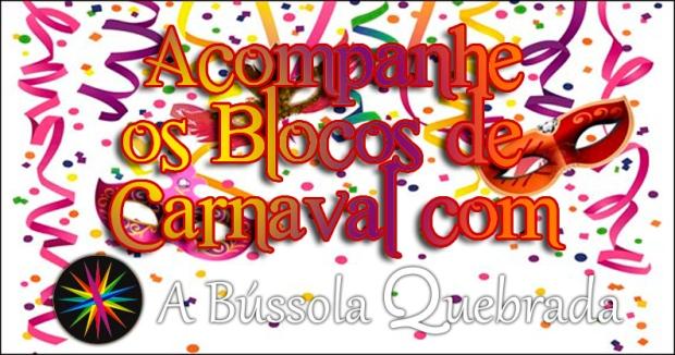 Desfile dos Blocos Carnaval 2017 A Bússola Quebrada
